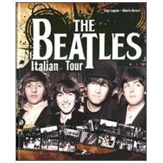 The Beatles Italian tour. Ediz. italiana e inglese