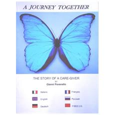 Journey toghether. The story of a care-giver (A)