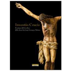 Inventio crucis. Il restauro del crocifisso della Chiesa di San Luigi Gonzaga a Palermo