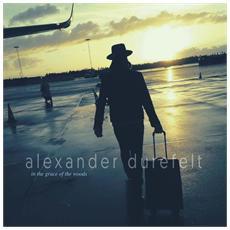 Alexander Durefelt - In The Grace Of The Woods