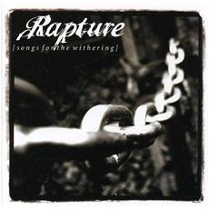 Rapture - Songs For The Withering (2 Lp)