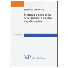 Strategia e scalabilità delle aziende a elevato impatto sociale