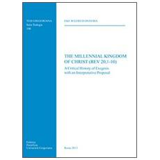 The Millennial Kingdom of Christ (Rev 20,1-10)