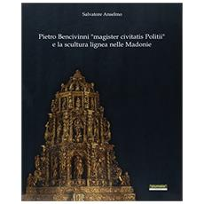 Pietro Bencivinni «magister civitatis politii» e la scultura lignea nelle Madonie