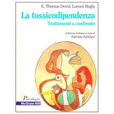 Tossicodipendenza. Trattamenti a confronto (La)