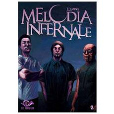 Melodia infernale. Vol. 2