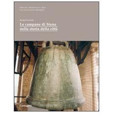 Campane di Siena nella storia della citt� (Le)