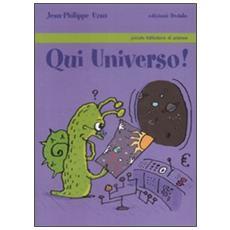 Qui universo!