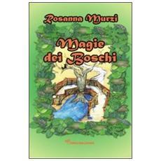 Magie dei boschi