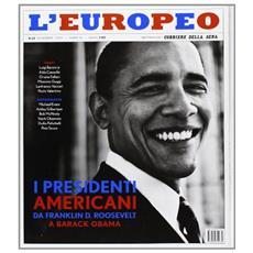 L'europeo (2012) . Vol. 12: I presidenti.