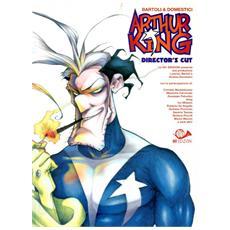 Arthur king director's cut