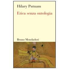 Etica senza ontologia