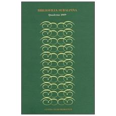 Bibliofilia subalpina. Quaderno (2009)