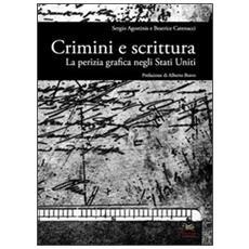 Crimini e scrittura. La perizia grafica negli Stati Uniti