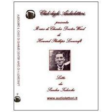 Il caso di Charles Dexter Ward. Audiolibro. CD Audio formato MP3. Ediz. italiana e inglese