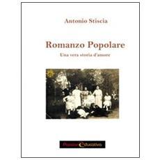 Romanzo popolare. Una storia vera