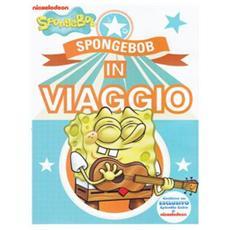 Spongebob - Spongebob In Viaggio