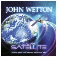 John Wetton - Live Via Satellite (2 Cd)