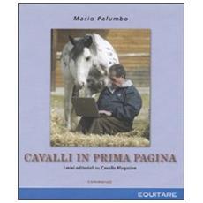 Cavalli in prima pagina