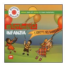 Missione infanzia. I diritti dei bambini. Piccole guide per piccoli cittadini consapevoli. Con adesivi