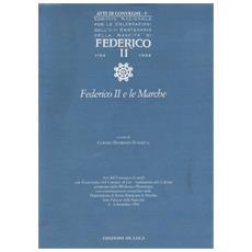 Federico II. Atti del convegno Jesi