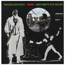 Gary Bartz - Harlem Bush Music: Uhuru