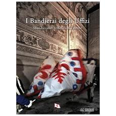 I bandierai degli Uffizi. Sbandieratori ufficiali di Firenze