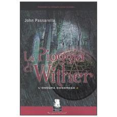 Pioggia di Wither. L'oscura congrega (La) . Vol. 2