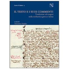 Il testo e i suoi commenti. Tradizione ed esegesi nella scolastica greca e latina