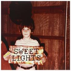 Sweet Lights - Sweet Lights