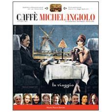 Caffè Michelangiolo (2010) . Vol. 2