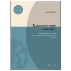 «Mores veteresque novosque». Rappresentazioni del passato e del presente di Roma negli «Annales» di Ennio