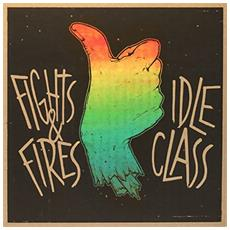 """Idle Class - Fights & Fires (Clear Vinyl With Wine Red Splatter) (7"""")"""