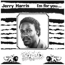 Jerry Harris - I'M For You