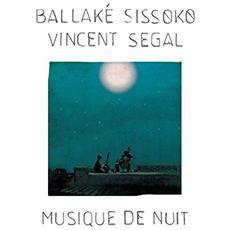 Ballake Sissoko & Vincent Segal - Musique De Nuit