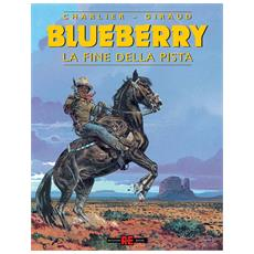 Blueberry #22 - La Fine Della Pista