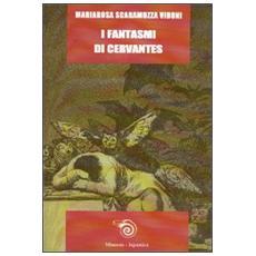 I fantasmi di Cervantes