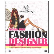 Sono una fashion designer. Winx Fairy. Con adesivi