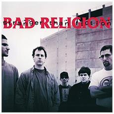 Bad Religion - Stranger Than Fiction (Remasterised) - Disponibile dal 09/03/2018