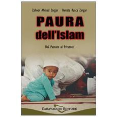 Paura dell'Islam, dal passato al presente