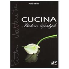 Cucina. Italian lifestyle