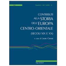 Contributi alla storia dell'Europa centro-orientale (secoli XIX e XX)