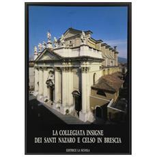 Collegiata dei Santi Nazaro e Celso in Brescia (La)