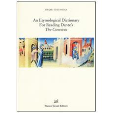 Etymological dictionary for reading Dante's «The Convivio» (An)