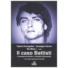 Il caso Battisti. L'emergenza infinita e i fantasmi del passato