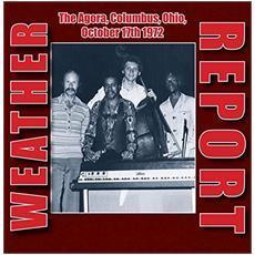 Weather Report - The Agora, Columbus, Ohio, October 17th 1972 (2 Lp)