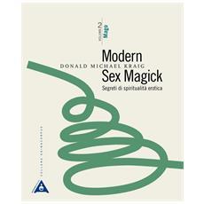 Donald Michael Kraig - Modern Sex Magick - Volume 2 Mago