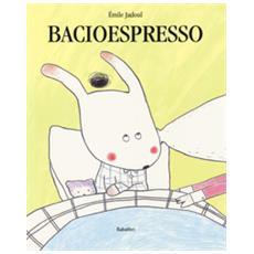 Bacioespresso. ediz. a colori