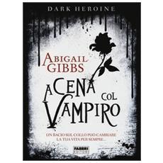 A cena col vampiro. Dark heroine