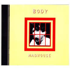 Body - Madhouse
